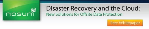 October 25, 2011: Whitepaper: Disaster Recovery and the Cloud: New Solutions for Offsite Data Protection