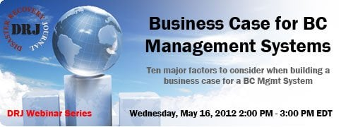 May 3, 2012: Business Case for BC Management Systems