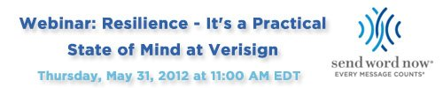 May 29, 2012: Resilience – It's a Practical State of Mind at Verisign