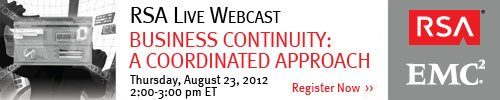 August 16, 2012: Business Continuity: A Coordinated Approach