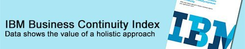 February 18, 2013: IBM Index Reveals Key Indicators Of Business Continuity Exposure And Maturity